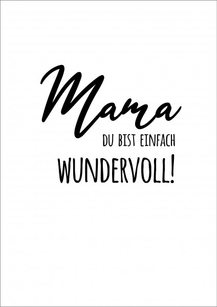 Poster Plakat Mama Spruch