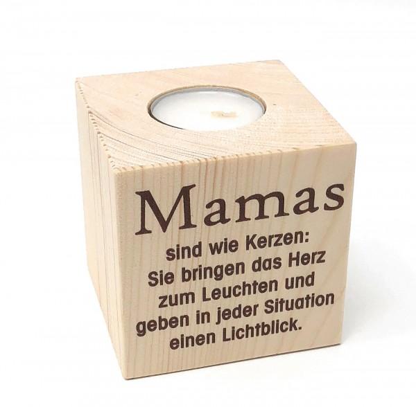 Teelichthalter aus Holz Mamas sind wie Kerzen